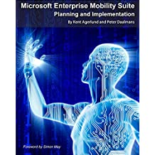 Microsoft Enterprise Mobility Suite: Planning and Implementation (English Edition)