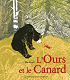 L' Ours et le canard / May Angeli | Angeli, May. Auteur. Illustrateur