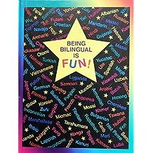 Being Bilingual is Fun! (English Edition)