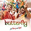 """Butterfly (From """"Jab Harry Met Sejal"""")"""