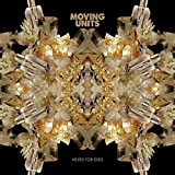 Songtexte von Moving Units - Hexes for Exes