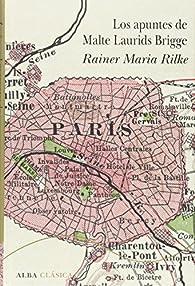 Los apuntes de Malte Laurids Brigge par Rainer Maria Rilke