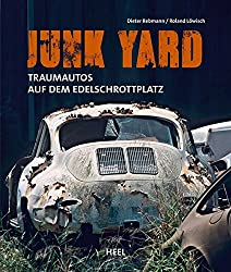 Junk Yard: Traumautos auf dem Edelschrottplatz