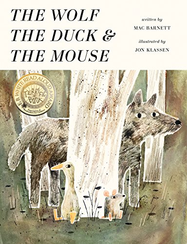 The Wolf, the Duck, and the Mouse por Mac Barnett