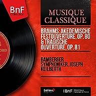 Brahms: Akedemische Festouvertüre, Op. 80 & Tragische Ouvertüre, Op. 81 (Mono Version)
