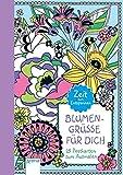 Blumengrüße für dich: 25 Postkarten zum Ausmalen. Zeit zum Entspannen