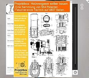 Holzvergaser - Motor läuft mit Gas: Deine Projektbox inkl. 554 Original-Patenten bringt Dich mit Spaß hinter die Geheimnisse der Technik!