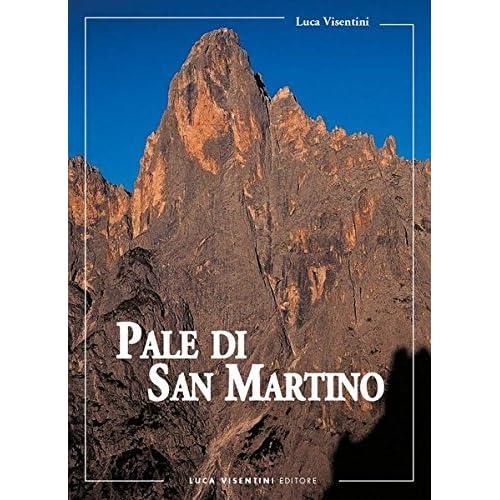 Pale Di San Martino. Escursionismo E Vie Normali Di Salita Alle Cime