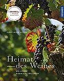 Heimat des Weines: Weinberge, Reben und Regionen bei Amazon kaufen