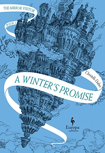 A winter's promise (Mirror Visitor Quartet 1) por Christelle Dabos