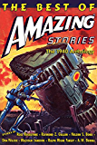 The Best of Amazing Stories: The 1940 Anthology: [Special Retro-Hugo Edition]
