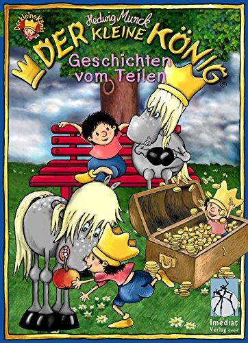 Der kleine König, Geschichten vom Teilen: 3 Bilderbücher (Könige Der Geschichte Drei)