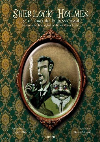 Sherlock Holmes y el caso de la joya azul por Rosa Moya Armengou