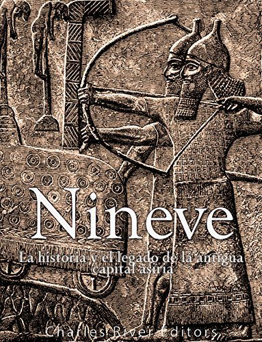 Nínive: la historia y el legado de la antigua capital