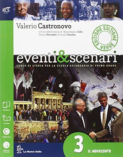 Eventi & scenari. Ediz. verde. Per la Scuola media. Con e-book. Con espansione online: 3