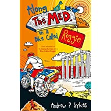 Along The Med on a Bike Called Reggie (English Edition)