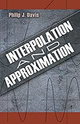 Interpolation and Approximation (Dover Books on Mathematics) by Philip J. Davis (2014-08-20)