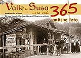 eBook Gratis da Scaricare Valle di Susa Era cosi 365 antiche foto (PDF,EPUB,MOBI) Online Italiano
