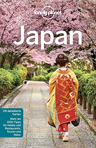 Lonely Planet Reiseführer Japan: mit Downloads aller Karten (Lonely Planet Reiseführer E-Book)