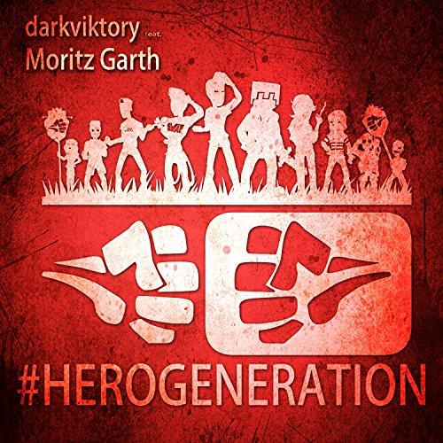 HeroGeneration (Moritz Garth Version)