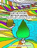 Libro Da Colorare Surrealisti Paesaggi: Per Bambini, Ragazzi, Adulti, Pensionati E Tutti Coloro Che Lavorare Visitare O Vivere in Case Di Riposo