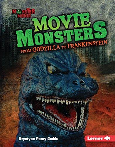Movie Monsters: From Godzilla to Frankenstein (Monster Mania)