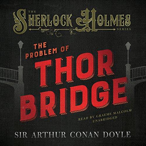 The Problem of Thor Bridge  Audiolibri