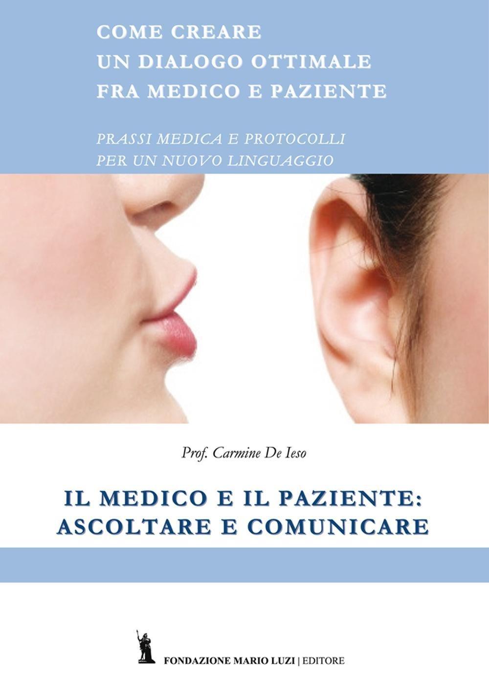 Il medico e il paziente: ascoltare e comunicare
