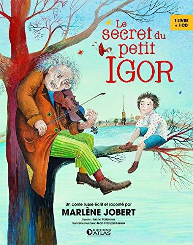 "<a href=""/node/61207"">Le secret du petit Igor</a>"