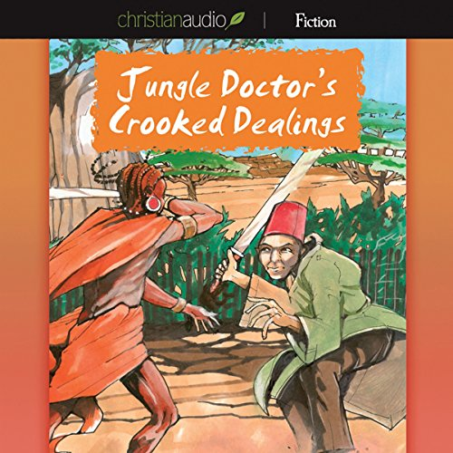 Jungle Doctor's Crooked Dealings  Audiolibri