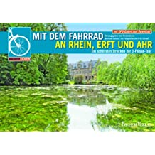 Mit dem Fahrrad an Rhein, Erft und Ahr