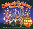 Children's Christmas Carols and Songs [Pop Up Sleeve]