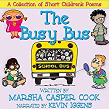 The Busy Bus: A Collection of Short Children's Poems