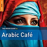 Best Ballads pays - Arabic Cafe / Rough Guide Review