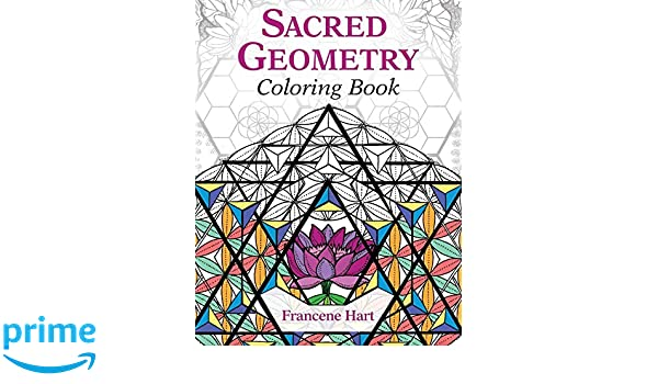 sacred geometry coloring book colouring books amazoncouk francene hart 9781620556528 books - Sacred Geometry Coloring Book