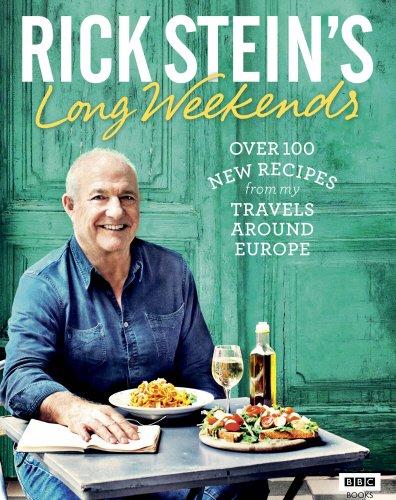 Rick Stein's Long Weekends par Rick Stein