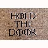 Tatamba Decoración Felpudo Coco Hold The Door Doormat 70x40