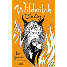 Wildwitch: Bloodling: Wildwitch: Volume Four