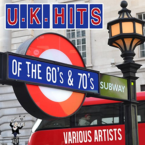 U.K. Hits of the 60's & 70's