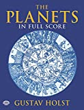 Holst Gustav The Planets In Full Score (Dover Music Scores)