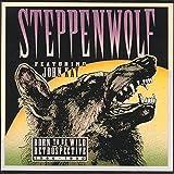 Songtexte von Steppenwolf - Born to Be Wild: A Retrospective 1966-1990