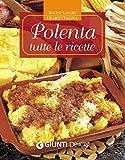 Polenta: tutte le ricette (Buoni sapori di montagna) (Italian Edition)