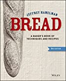Bread: A Baker's Book of Techniques and Recipes,  Second Edition