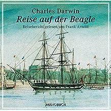 Reise auf der Beagle. 1 CD