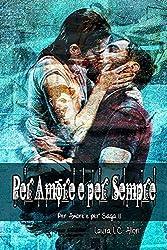 Per Amore e per Sempre: Le Dominazioni Serafiche dello Sport (Per Amore e per Saga Vol. 11)