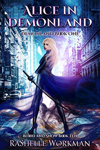 Blood and Snow 10: Alice in Demonland: Demonland Book One (English Edition)