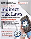 #10: Bangar's Comprehensive Guide To Indirect Tax Laws (IDT) : A Quick Referencer Cum Compiler for CA Final Nov. 2017 Exam by Aadhya Prakashan