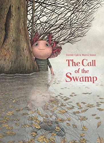 The Call of the Swamp por Davide Cali