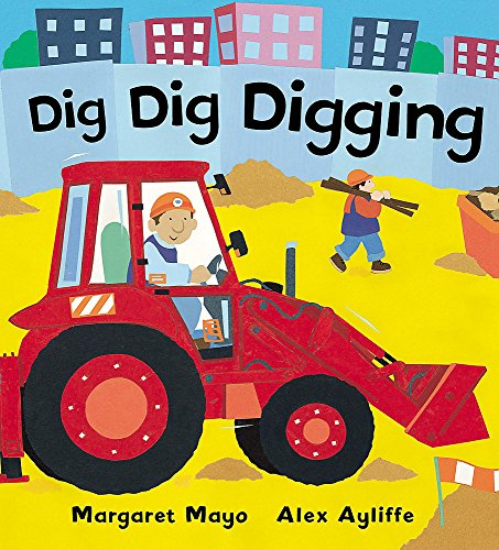 Awesome Engines: Dig Dig Digging Board Book Cover Image