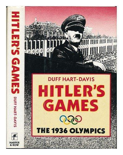 Hitler's Games: Die Olympischen Spiele 1936 (Spiele Olympischen Die)